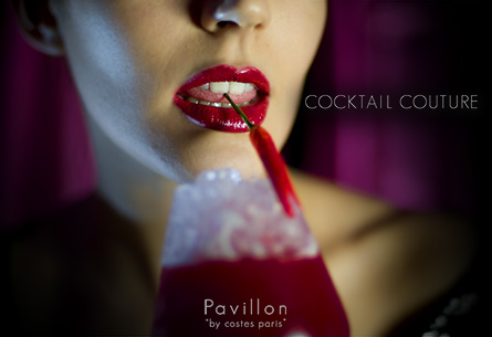 Pavillon Costes / Cocktail Couture